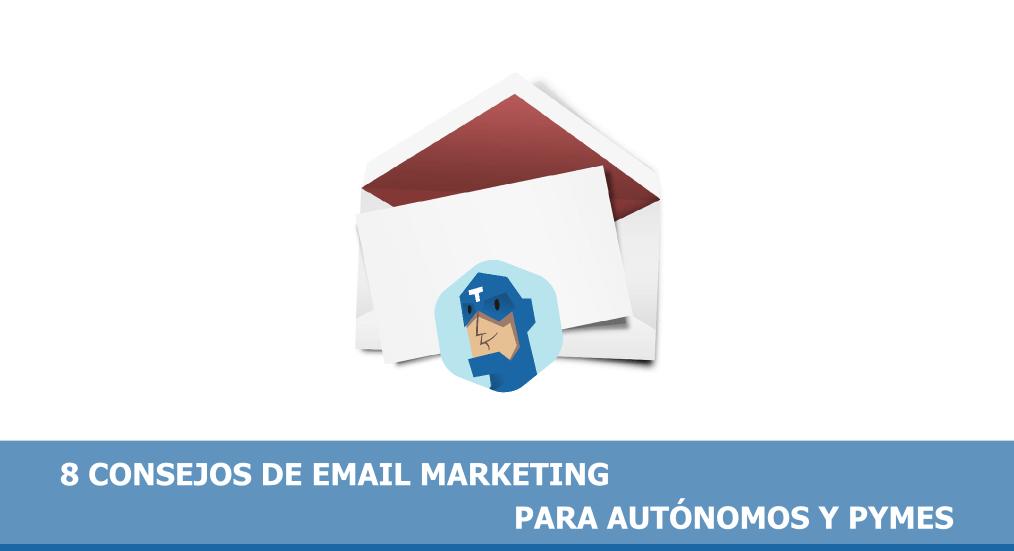 8 consejos de email marketing para autónomos y pymes
