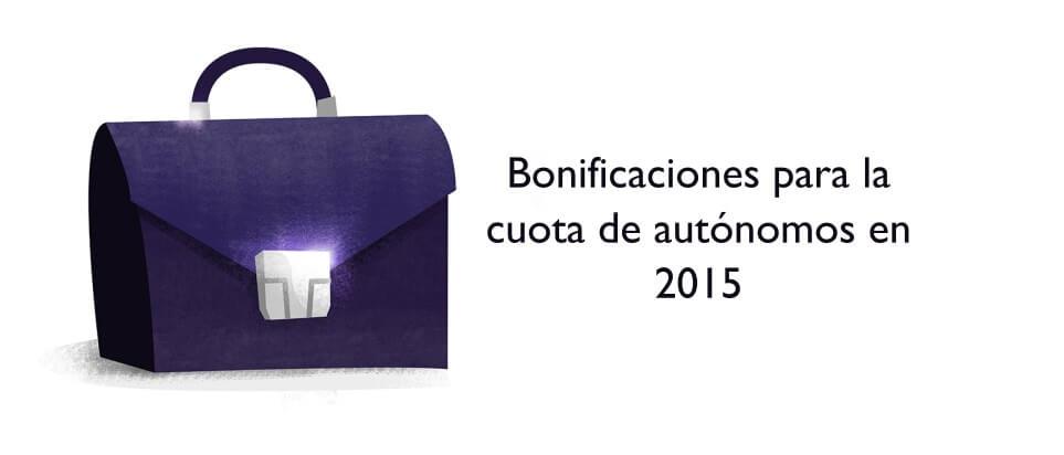 Bonificaciones para la cuota de autónomos en 2015