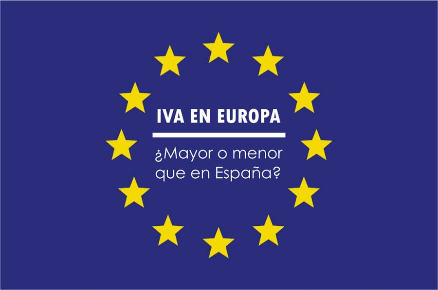 El IVA en Europa: ¿mayor o menor que en España?
