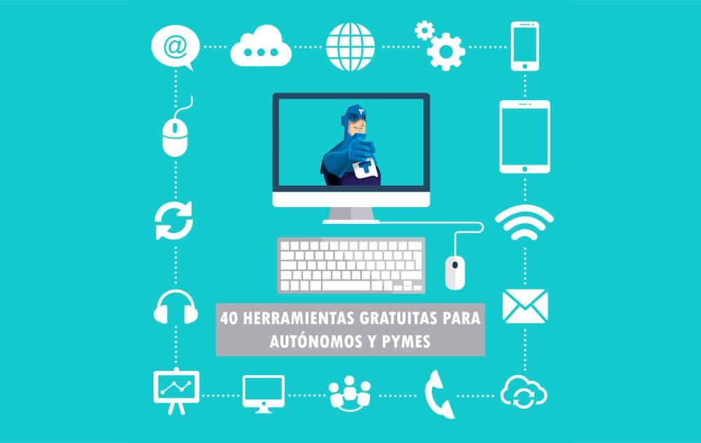 40 (+7) herramientas y programas gratuitos para autónomos y pymes