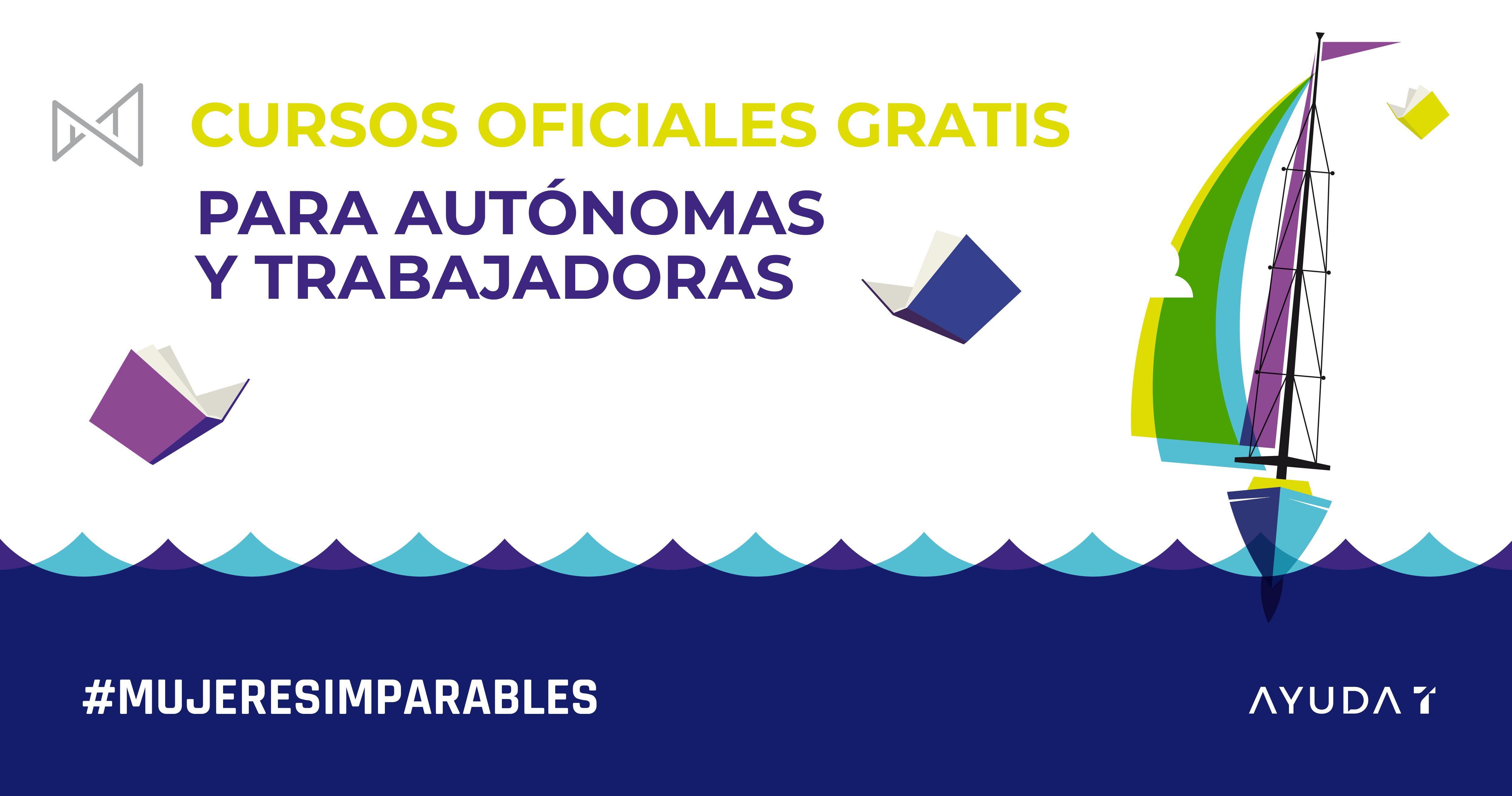 CURSOS ONLINE GRATIS PARA AUTÓNOMAS Y EMPLEADAS | #MUJERESIMPARABLES