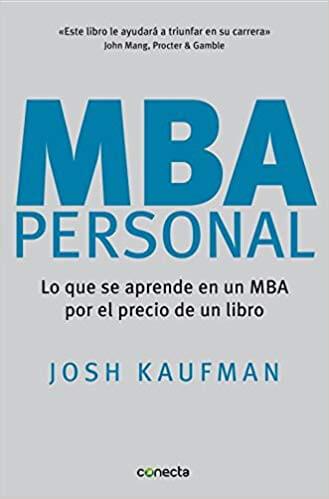 Descarga gratis MBA personal - Josh Kaufman PDF