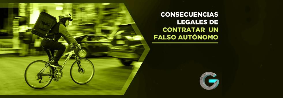 Consecuencias legales de contratar a un falso autónomo en España